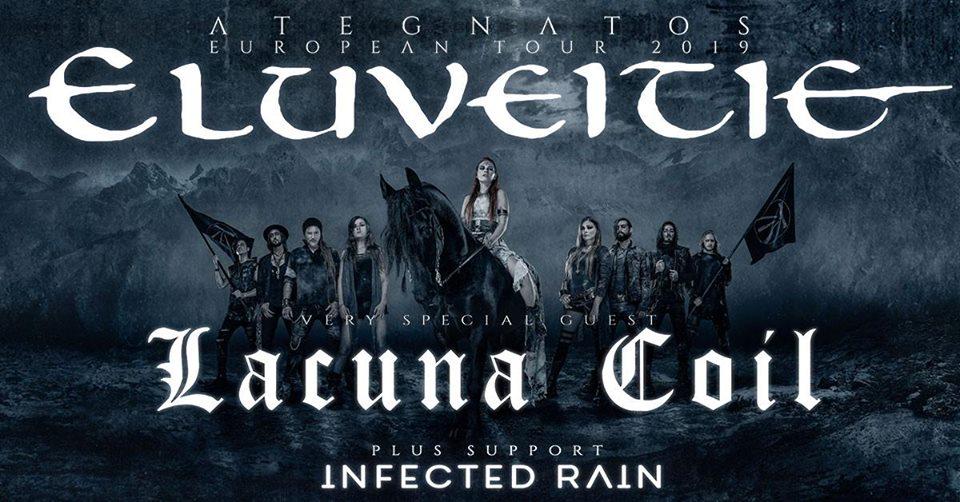 Eluveitie, Lacuna Coil, Infected Rain