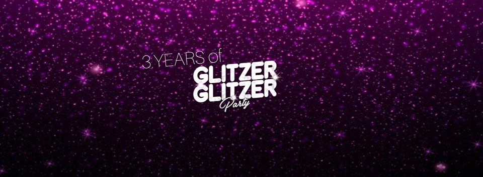3. Years of GLITZER GLITZER Party