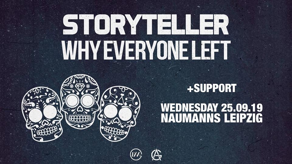 Storyteller & Why Everyone Left