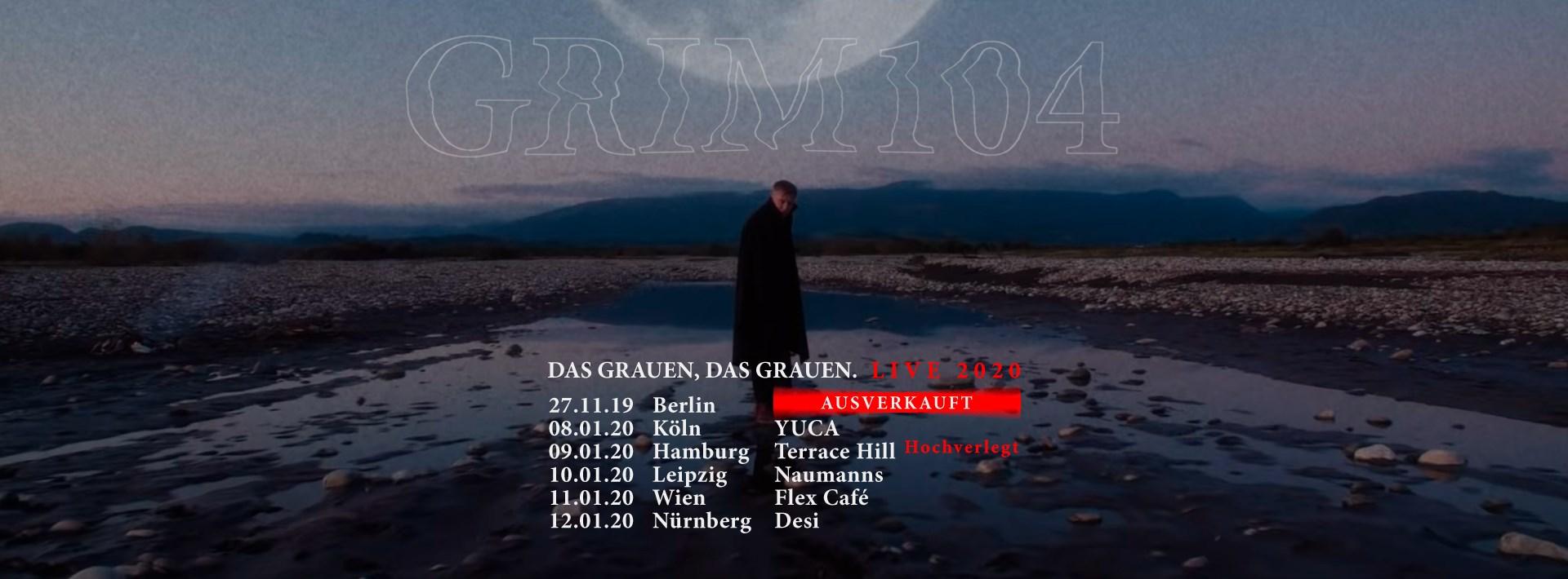 """Grim104 - """"Das Grauen, das Grauen"""" Tour"""