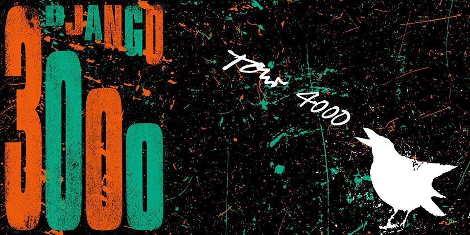 Django 3000- Tour 4000