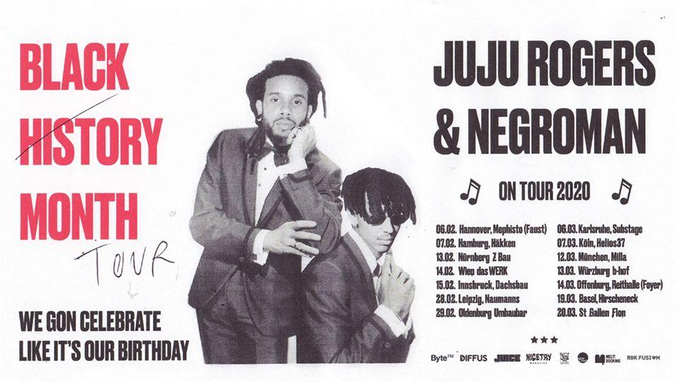 "JuJu Rogers & Negroman - ""Black History Month"" Tour | Leipzig"