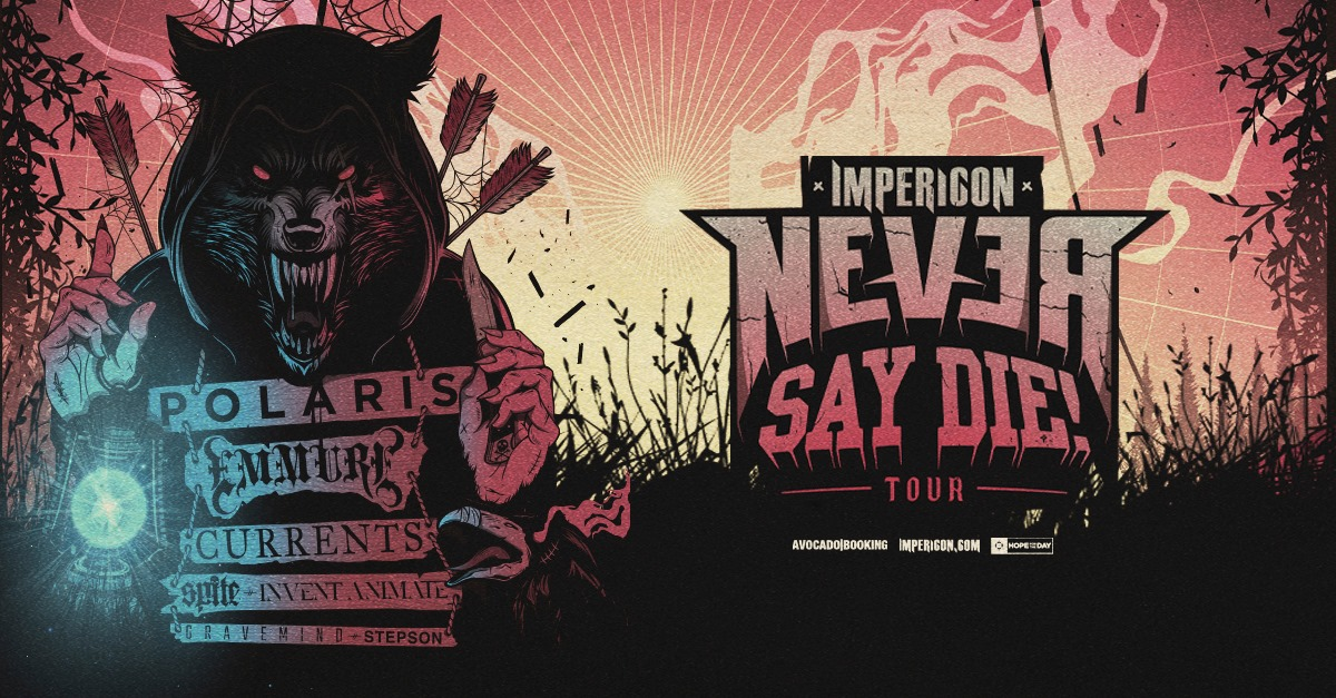 Impericon Never Say Die Tour! 2021