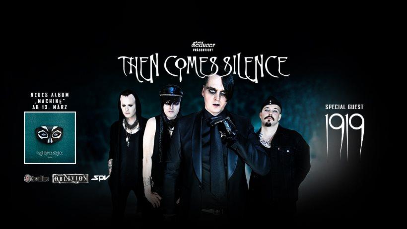 (wird verschoben) Then Comes Silence
