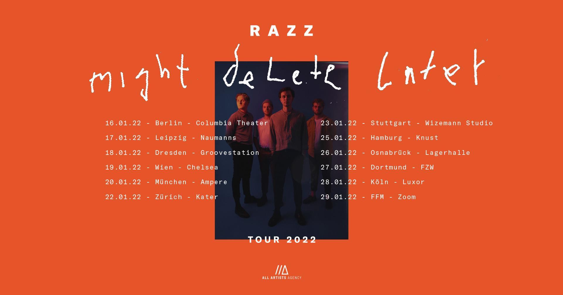 RAZZ - Might Delete Later Tour